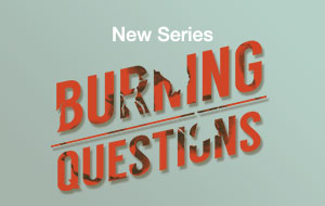 Burning Questions 2018 Ax Church in LaSalle, IL